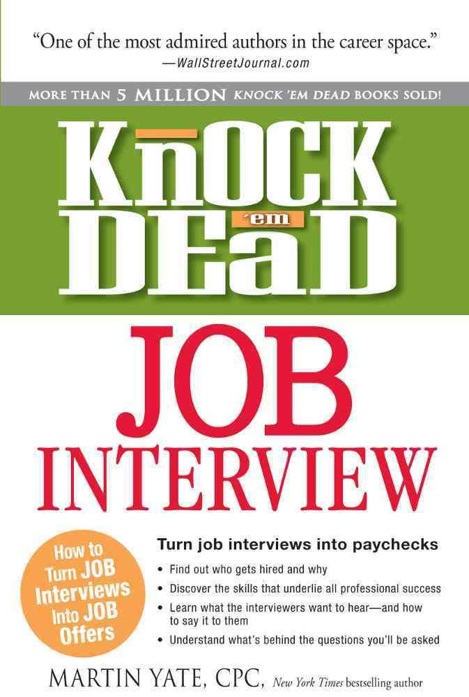 Knock 'em Dead Job Interview By Yate, Martin